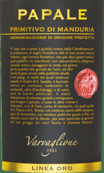 Papale Linea Oro Primitivo di Manduria DOP 2017 - Varvaglione von Varvaglione