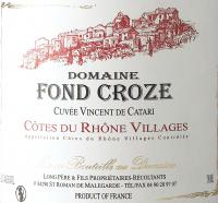 Vorschau: Vincent de Catari Côtes du Rhône Villages AOC 2017 - Domaine Fond Croze