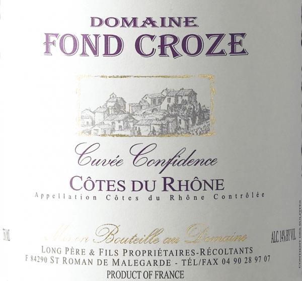 Cuvée Confidence Rouge Côtes du Rhône AOC 2019 - Domaine Fond Croze von Domaine Fond Croze