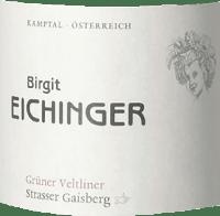 Vorschau: Birgit Eichinger Grüner Veltliner Strasser Gaisberg Reserve DAC 2018 - Birgit Eichinger